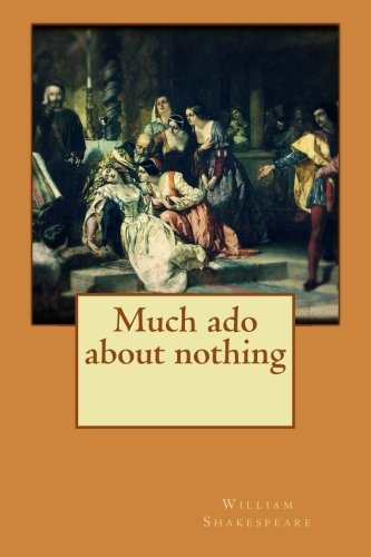 9781533128300: Much ado about nothing