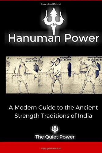 9781533129239: Hanuman Power: -A modern guide to the ancient strength traditions of India