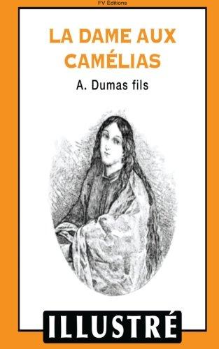 9781533132086: La dame aux camélias (illustré)