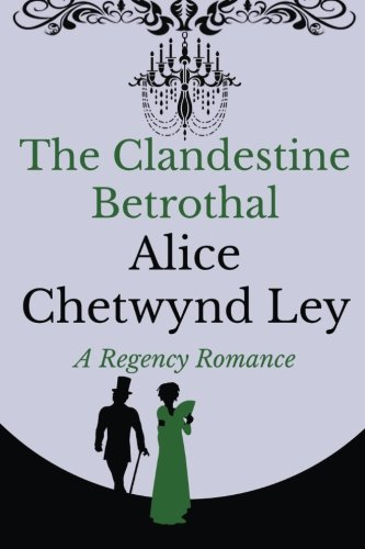 9781533132314: The Clandestine Betrothal