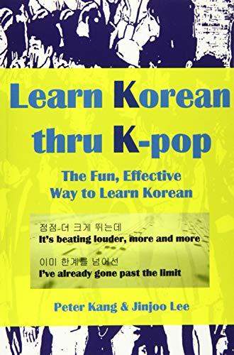 9781533134431: Learn Korean Thru K-Pop: K-Pop Songs to Help Learn Korean