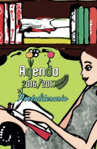 9781533135230: Agenda 2016 2017 portaliterario: interior blanco y negro (Volume 2) (Spanish Edition)