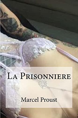 9781533136572: La Prisonniere