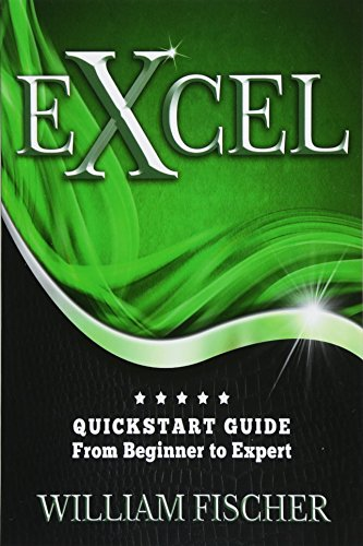 9781533137951: Excel: QuickStart Guide - From Beginner to Expert (Excel, Microsoft Office)