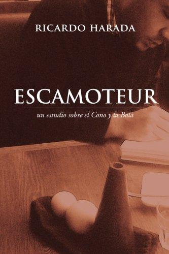 9781533138903: Escamoteur: Un estudio sobre el Cono y la Bola
