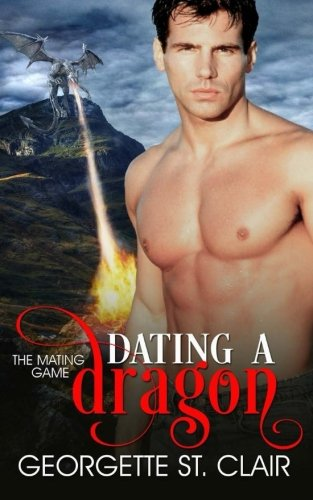 Dating A Dragon: Volume 2 (The Mating: St. Clair, Georgette