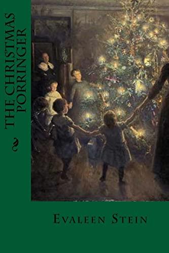 The Christmas Porringer (Paperback): Evaleen Stein