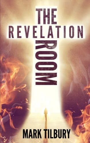 9781533144539: The Revelation Room (The Ben Whittle Investigation Series) (Volume 1)