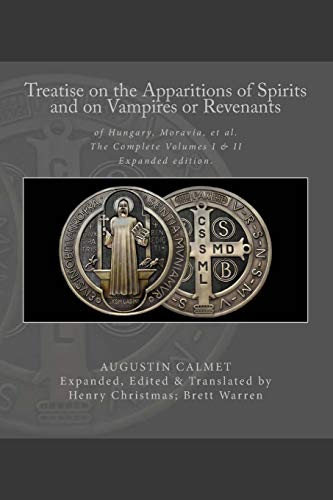 Treatise on the Apparitions of Spirits, and: Calmet, Dom Augustin