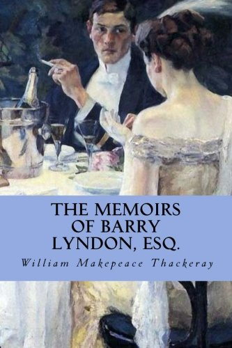 9781533145857: The Memoirs of Barry Lyndon, Esq.