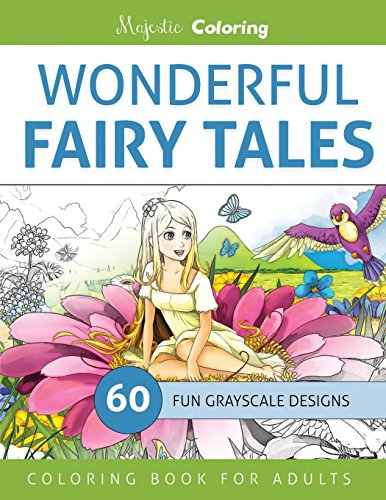 9781533146632: Wonderful Fairy Tales: Grayscale Coloring Book for Adults