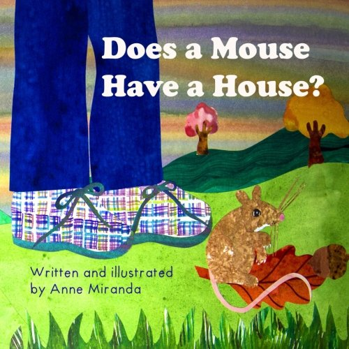 9781533149527: Does a Mouse Have a House?