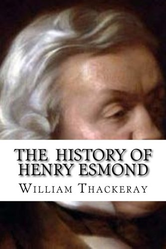 9781533150356: The History of Henry Esmond