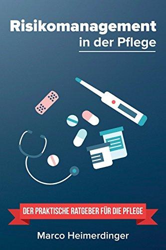 9781533150622: Risikomanagement in der Pflege: Der praktische Ratgeber für die Pflege (German Edition)