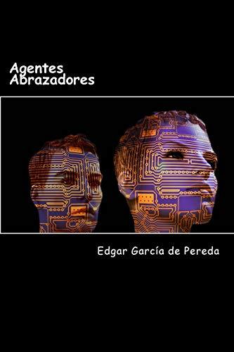9781533151223: Agentes Abrazadores