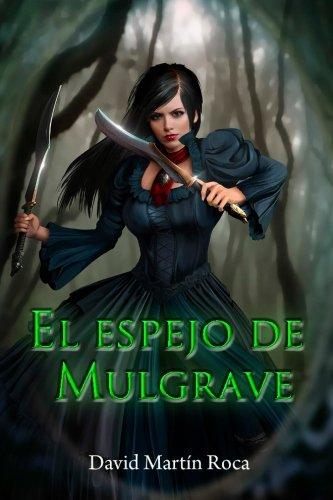 9781533153074: El Espejo de Mulgrave (Agencia Vexis) (Volume 1) (Spanish Edition)