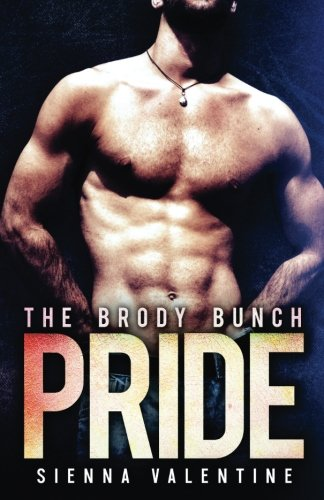 9781533153685: Pride: Volume 1 (The Brody Bunch)