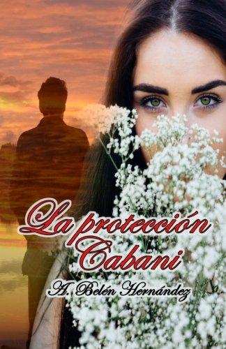 9781533157416: La protección Cabani (Volume 2) (Spanish Edition)