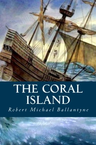 9781533159526: The Coral Island
