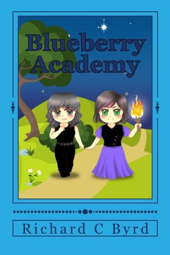 9781533161321: Blueberry Academy (Volume 1)