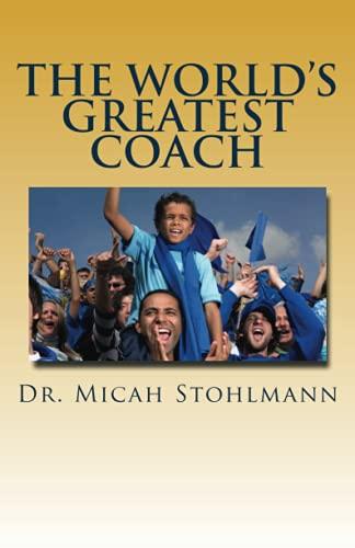 9781533162953: The World's Greatest Coach