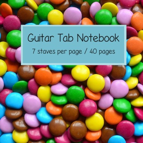9781533164728: Guitar Tab Notebook: 6 string guitar TAB paper - great for kids / 7 staves per page / 40 pages