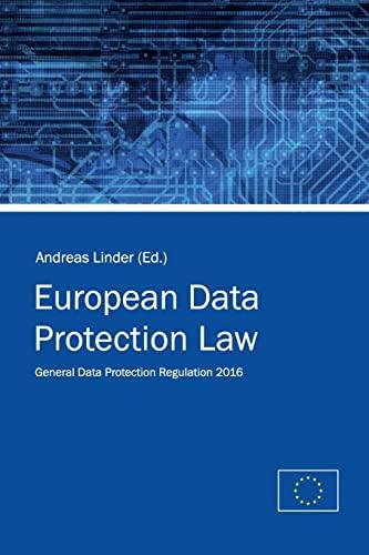European Data Protection Law: General Data Protection: Union, European