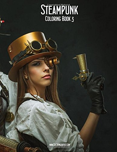 Steampunk Coloring Book 3 (Volume 3): Snels, Nick