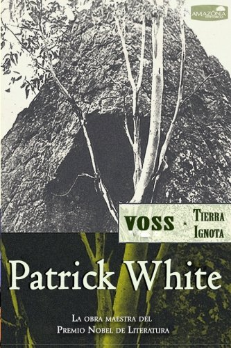 9781533171689: Voss (Tierra Ignota) (Spanish Edition)