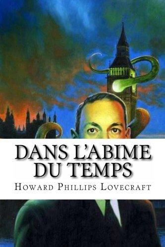 9781533173973: Dans l'Abime du Temps (French Edition)