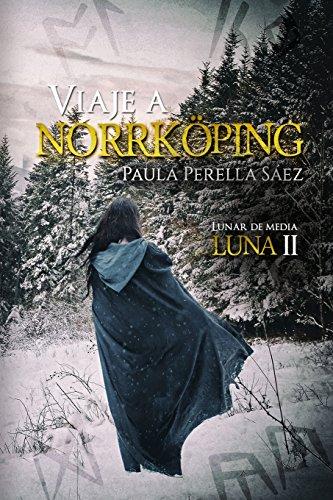 Viaje a Norrkoeping: Lunar de media luna: Elena Calderon Pera,