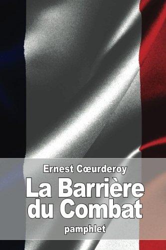 9781533178718: La Barrière du Combat