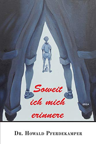9781533179234: Soweit ich mich erinnere (German Edition)