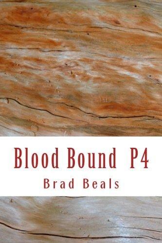 9781533181794: Blood Bound 4