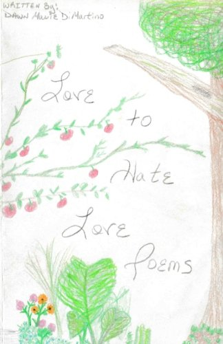 9781533182685: Love to Hate Love Poems