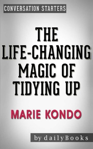 9781533184511: Conversations on The Life-Changing Magic of Tidying Up: by Marie Kondo | Conversation Starters