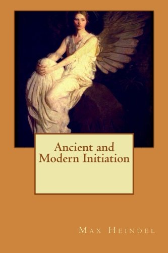 9781533186904: Ancient and modern initiation