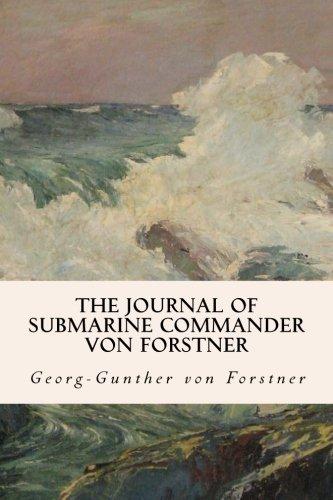 9781533186973: The Journal of Submarine Commander von Forstner