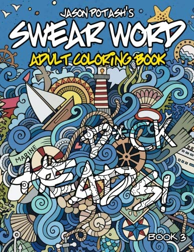 9781533187451: Swear Word Adult Coloring Book ( Vol. 3) (The Stress Relieving Adult Coloring Pages)