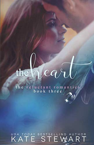 9781533187703: The Heart (The Reluctant Romantics) (Volume 2)