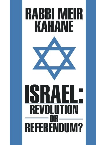 9781533188854: Israel: Revolution or Referendum?