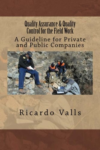 9781533192073: Quality Assurance & Quality Control for the Field Work: A Guideline for Private and Public Companies