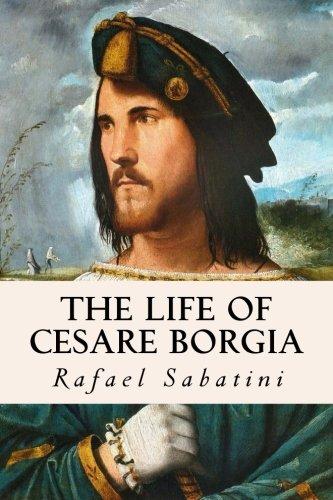 9781533192165: The Life of Cesare Borgia