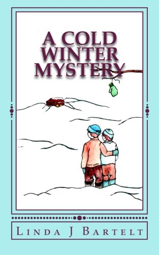 9781533194503: A Cold Winter Mystery