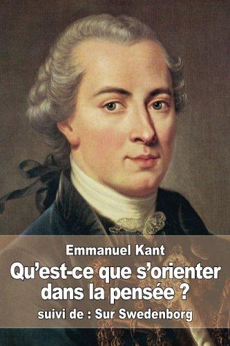 Qu'est-Ce Que s'Orienter Dans La Pens?e ?: Kant, Emmanuel