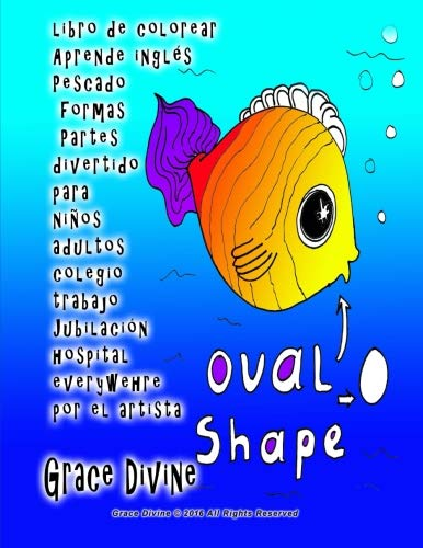 Libro de Colorear Aprende Ingles Pescado Formas: Divine, Grace