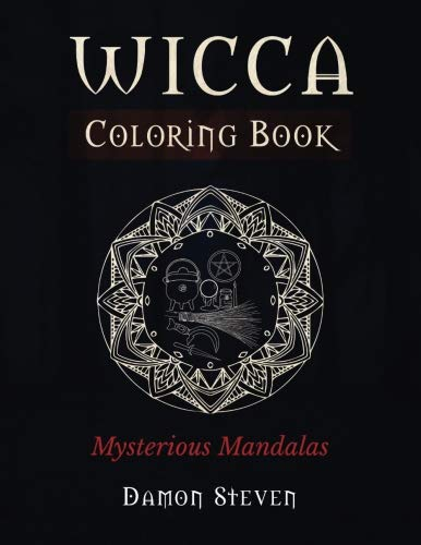 9781533197795: Wicca Coloring Book: Mysterious Mandalas
