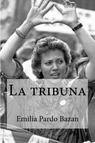 9781533198426: La tribuna (Spanish Edition)