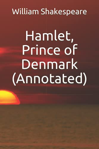 9781533199072: Hamlet, Prince of Denmark (Annotated)