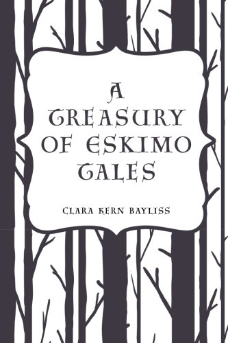 9781533199584: A Treasury of Eskimo Tales